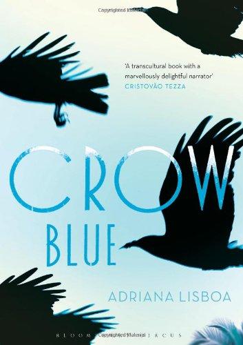 Crow Blue_Adriana Lisboa