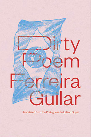 Dirty Poem_Ferreira Gullar