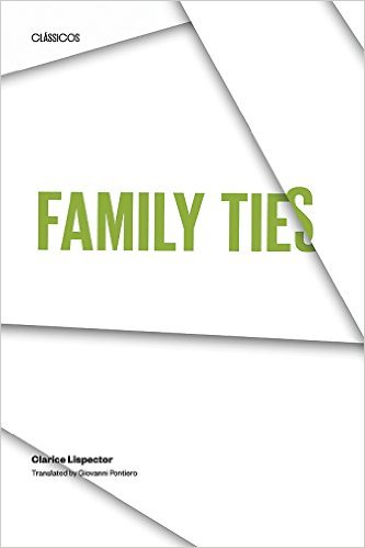 Family Ties_1_Clarice Lispector