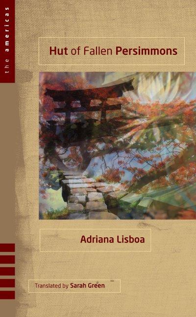 HutofFallenPersimmons_Adriana Lisboa