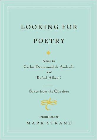 Looking for Poetry_Carlos Drummond de Andrade