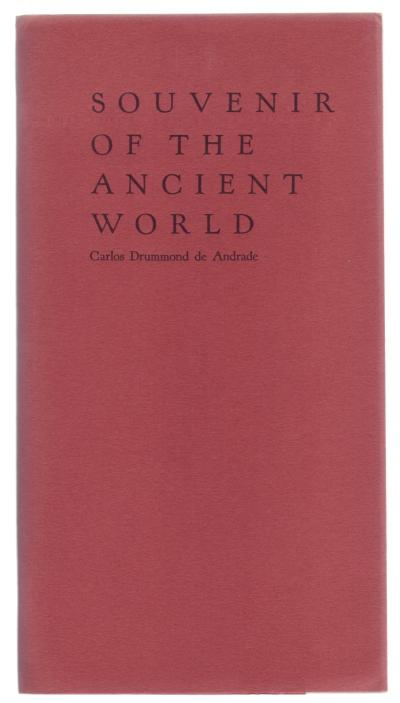 Souvenir of the ancient world_Carlos Drummond de Andrade
