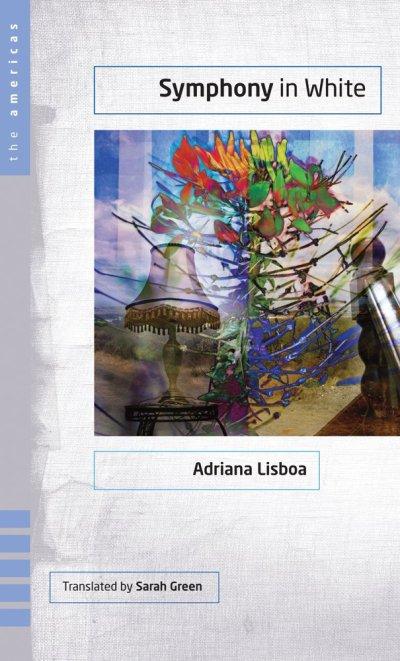 Symphony in White_Adriana Lisboa