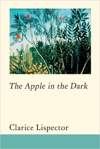 The Apple In The Dark_Clarice Lispector