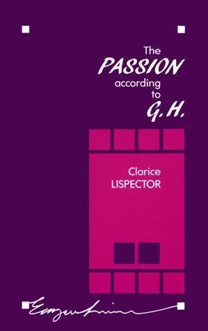 The Passion According to GH_2_Clarice Lispector