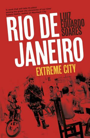 Rio de Janeiro Extreme City_Luiz Eduardo Soares